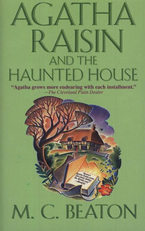 M. C. Beaton: Agatha Raisin and the Haunted House