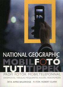 Aimee Baldridge, Robert Clark: Mobilfotó - Tuti Tippek