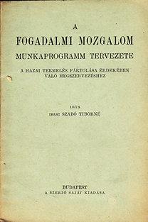 Szabó Tiborné: A fogadalmi mozgalom munkaprogramm tervezete