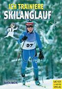 Barth, Katrin - Brühl, Hubert: Ich trainiere Skilanglauf