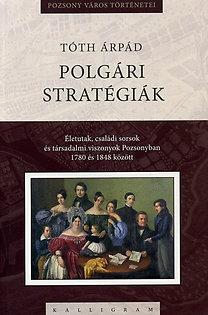 Tóth Árpád: Polgári stratégiák