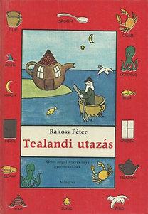 Rákoss Péter: Tealandi utazás  (képes angol nyelvkönyv gyermekeknek)