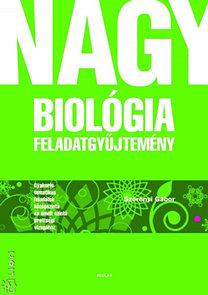 Dr. Szerényi Gábor: Nagy biológia feladatgyűjtemény