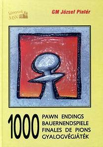 József Pintér: 1000 pawn endings - 1000 Gyalogvégjáték