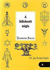M. du Potet báró: A felfedezett mágia
