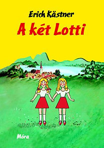 Erich Kästner: A két Lotti