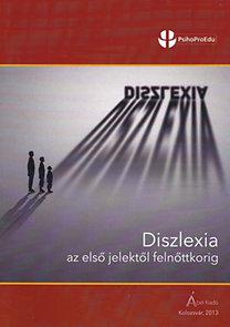 Diszlexia az első jelektől felnőttkorig