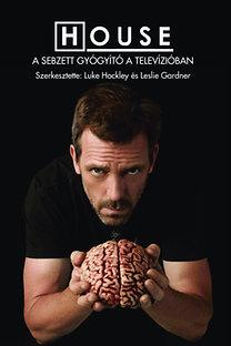Leslie  PhD Gardner, Luke  PhD Hockley: House - A sebzett gyógyító a televízióban