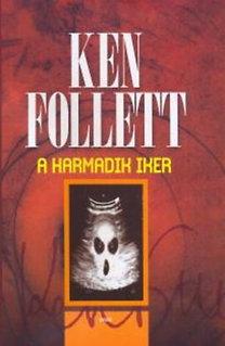 Ken Follett: A harmadik iker