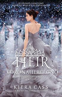 Kiera Cass: A koronahercegnő - Párválasztó-sorozat 4.