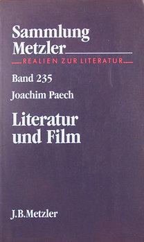 Joachim Paech: Literatur und Film