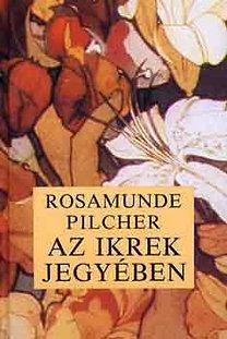 Rosamunde Pilcher: Az Ikrek jegyében