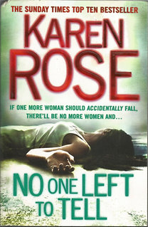 Karen Rose: No One Left to Tell