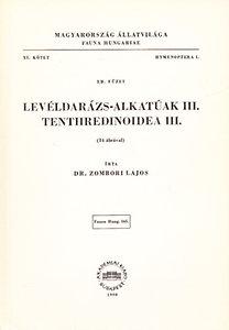 Zombori Lajos: Levéldarázs-alkatúak III. - Tenthredinoidea III. (Magyarország állatvilága- Fauna Hungariae 165.)- XI. kötet, 3/B füzet (Hymenoptera I.)
