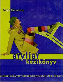Szűr Krisztina: Stylist kézikönyv - 2. kötet