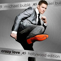 Michael Bublé: Crazy Love – Hollywood Edition
