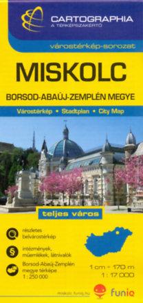 Cartographia Kiadó: Miskolc várostérkép - Borsod-Abaúj-Zemplén megye térképe - 1:17000