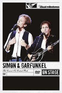 Simon & Garfunkel: The Concert In Central Park (Visual Milestones)