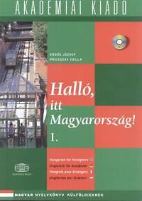 Prileszky Csilla, Erdős József: Halló, itt Magyarország! I. + CD-ROM melléklet