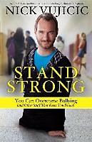 Vujicic, Nick: Stand Strong