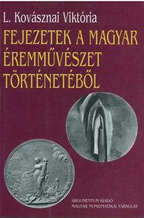 L. Kovásznai Viktória: Fejezetek a magyar éremművészet történetéből