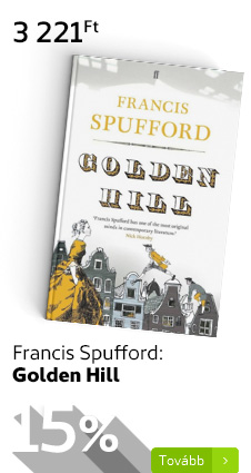 Francis Spufford: Golden Hill