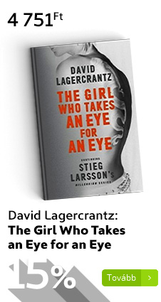 David Lagercrantz: The Girl Who Takes an Eye for an Eye