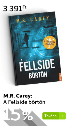 M.R. Carey: A Fellside börtön