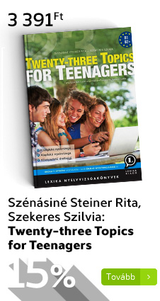 Szénásiné Steiner Rita, Szekeres Szilvia: Twenty-three Topics for Teenagers