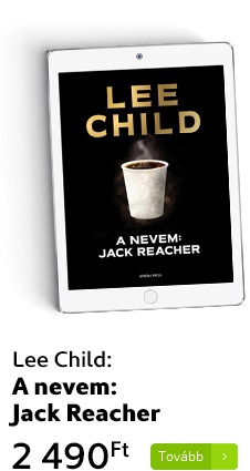 Lee Child: A nevem: Jack Reacher