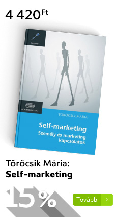 Törőcsik Mária: Self-marketing