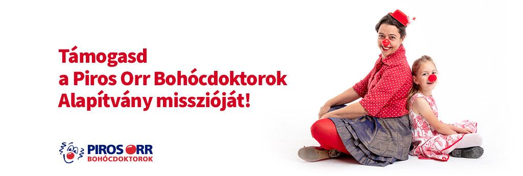 Támogasd a Piros Orr Bohócdoktorok Alapítvány misszióját!