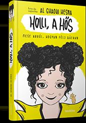Holli, a hős