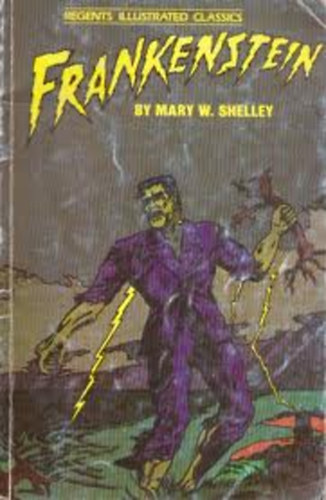 Mary w shelley frankenstein regents illustrated classic for Classic house zene