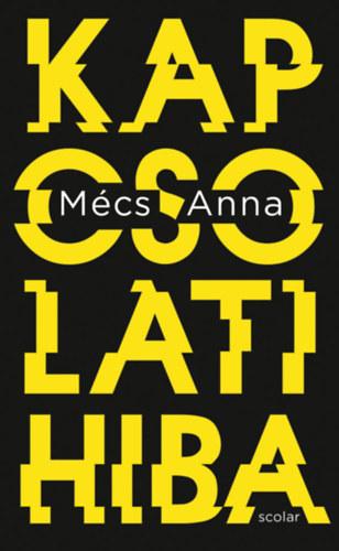 Mécs Anna: Kapcsolati hiba