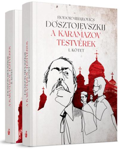 Fjodor Mihajlovics Dosztojevszkij: A Karamazov testvérek I-II.