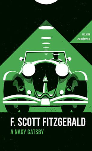 Francis Scott Fitzgerald: A nagy Gatsby