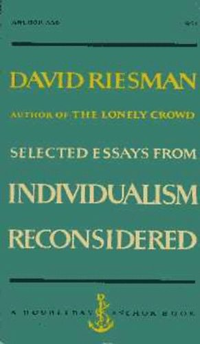 thesis of david riesman book the lonely crowd David riesman and the lonely crowd federal judge richard posner offered a thesis that was very or is it more accurate to see the lonely crowd as a book.
