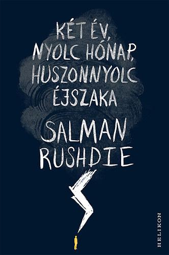 Salman Rushdie: Két év, nyolc hónap, huszonnyolc éjszaka