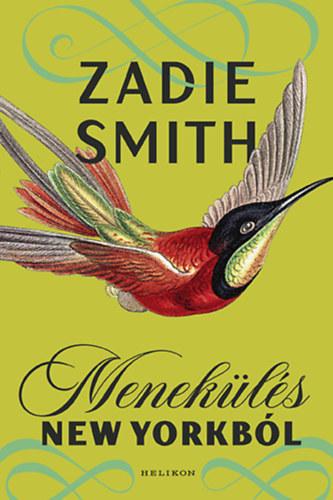 Zadie Smith: Menekülés New Yorkból