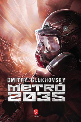Dmitry Glukhovsky: Metró 2035