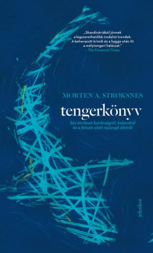 Morten A. Stroksnes: Tengerkönyv