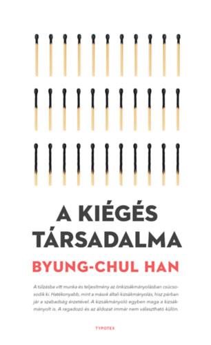 Byung-Chul Han: A kiégés társadalma