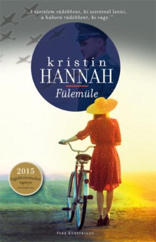 Kristin Hannah: Fülemüle