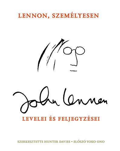 Könyv: Lennon, személyesen – John Lennon levelei és feljegyzései