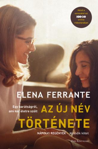 Elena Ferrante: Az új név története