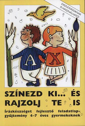 Rosta Katalin (Szerk.): Színezd ki... és rajzolj te is