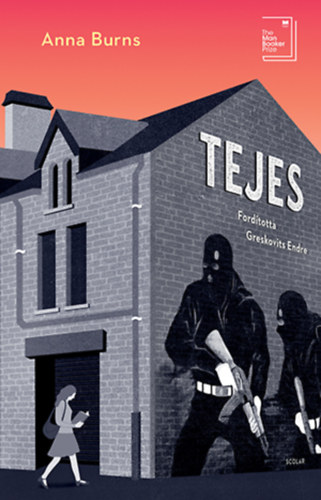 Anna Burns: Tejes