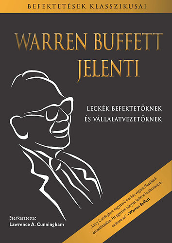 lawrence cunningham essays warren buffett Lawrence a cunningham is well-known to berkshire shareholders and other followers of warren buffett a business law professor and consultant based in new york city.