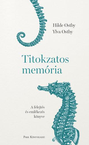 Hilde Ostby, Ylva Ostby: Titokzatos memória